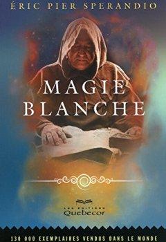 Livres Couvertures de MAGIE BLANCHE