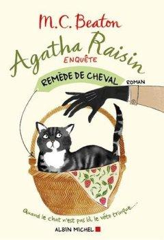 Livres Couvertures de Agatha Raisin enquête : Remède de cheval - Tome 2