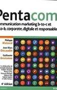 Pentacom 4e édition : Communication marketing b-to-c et b-to-b, corporate, digitale et responsable