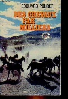 Livres Couvertures de DES CHEVAUX PAR MILLIERS