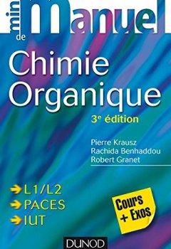 Livres Couvertures de Mini manuel de Chimie organique - 3e édition - Cours + Exercices