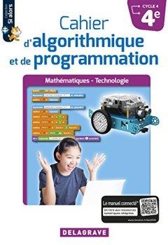 Livres Couvertures de Cahier d'Algorithmique et de Programmation 4e (2018) - Cahier Eleve