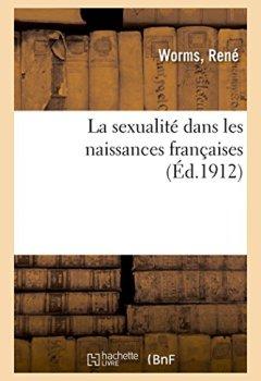Livres Couvertures de La sexualité dans les naissances françaises