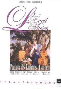Livres Couvertures de L'Eveil des Muses. Poétique des Lumières et au-delà, Mélanges offerts à Edouard Guitton