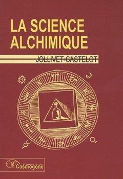 Livres Couvertures de La science alchimique