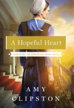 51M5TjYHX L A Hopeful Heart by Amy Clipston $2.99