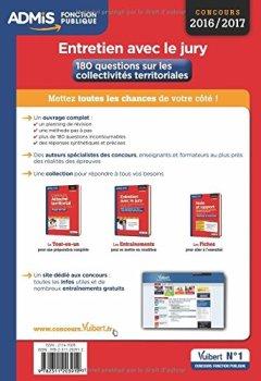 Livres Couvertures de Entretien avec le jury - 180 questions sur les collectivités territoriales - Concours et examens professionnelles - Catégories A et B - Concours 2016-2017