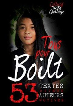 Livres Couvertures de Tous pour Boilt: 53 textes divers, 53 auteurs motivés