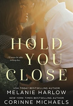 Livres Couvertures de Hold You Close (English Edition)