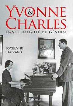 Livres Couvertures de Yvonne et Charles: Dans l'intimité du Général