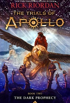 Livres Couvertures de The Trials of Apollo Book Two The Dark Prophecy