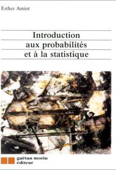Livres Couvertures de Introduction aux probabilités et à la statistique