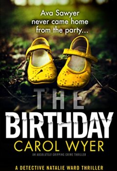 Livres Couvertures de The Birthday: An absolutely gripping crime thriller (Detective Natalie Ward Book 1) (English Edition)