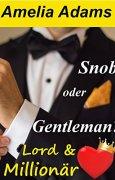 Buchdeckel von Snob oder Gentleman? (Lord & Millionär 1)