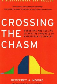 Livres Couvertures de Crossing the Chasm: Marketing and Selling Disruptive Products to Mainstream Customers