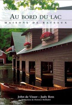 Livres Couvertures de Au Bord du lac : Maisons de bateaux