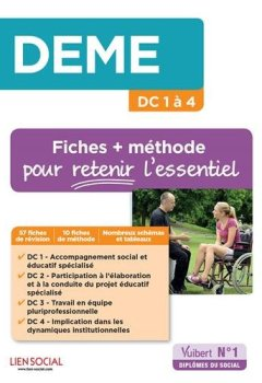 Livres Couvertures de DEME - Fiches et méthode pour les DC 1 à 4 - Diplôme d'Etat de moniteur-éducateur