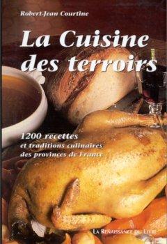 Livres Couvertures de La cuisine des terroirs. 1200 recettes et traditions culinaires des provinces de France