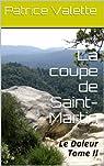 La coupe de Saint-Martin (Le Doleur t. 2)