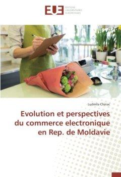 Livres Couvertures de Evolution et perspectives du commerce electronique en Rep. de Moldavie