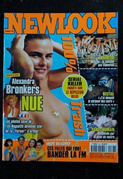 Livres Couvertures de NEWLOOK 168 GIRLS NUDES 100% TRASH ALEXANDRA BRONKERS NUE CHARME HOT RADIO NUDES