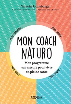 Livres Couvertures de Mon coach naturo: Mon programme sur mesure pour vivre en pleine santé
