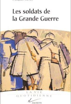 Livres Couvertures de Vie quotidienne des soldats de la Grande Guerre