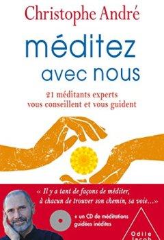 Livres Couvertures de Méditez avec nous: 21 méditants experts vous conseillent et vous guident