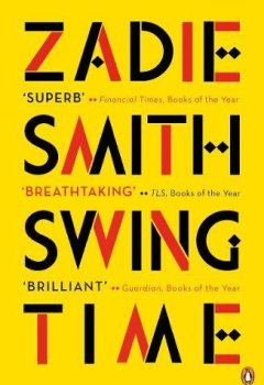 Livres Couvertures de Swing Time: Longlisted for the Man Booker Prize 2017