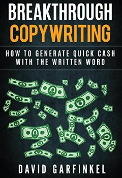 Livres Couvertures de Breakthrough Copywriting: How To Generate Quick Cash  With The Written Word (English Edition)