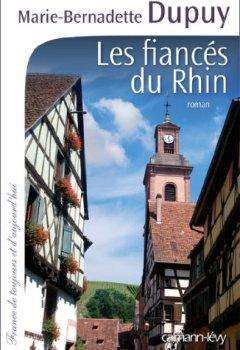 Livres Couvertures de Les Fiancés du Rhin (Cal-Lévy-France de toujours et d'aujourd'hui)