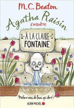 Livres Couvertures de Agatha Raisin Enquete 7 - a la Claire Fontaine