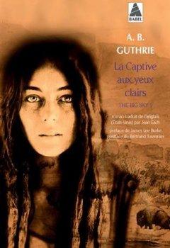 Livres Couvertures de The big sky, Tome 1 : La captive aux yeux clairs