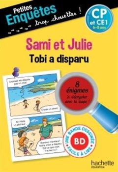 Livres Couvertures de Petites enquêtes Sami et Julie CP Tobi a disparu