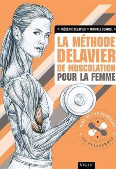 Livres Couvertures de La méthode Delavier de musculation pour la femme