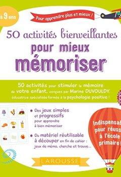 Livres Couvertures de 50 activités bienveillantes pour mieux mémoriser