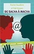 De Sacha à Macha