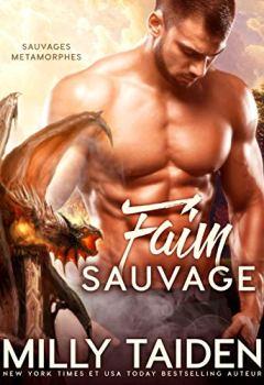 Livres Couvertures de Faim Sauvage: Romance Paranormale (Sauvages Metamorphes t. 3)