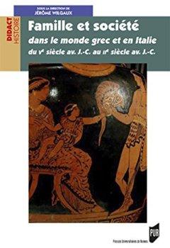 Livres Couvertures de Famille et société dans le monde grec et en Italie du Ve siècle av. J.-C. au IIe