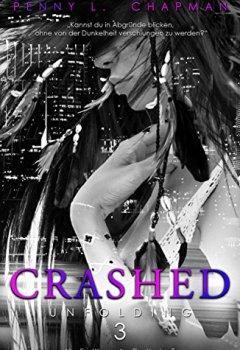 Abdeckungen Crashed (Unfolding 3)