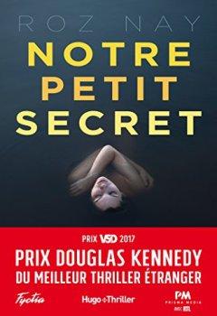 Livres Couvertures de Notre petit secret - Prix Douglas Kennedy du meilleur thriller étranger