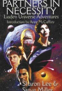 Abdeckungen Partners in Necessity (Liaden Universe Novels)