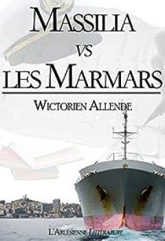Livres Couvertures de Massilia vs les Marmars: Texte intégral, édition blanche