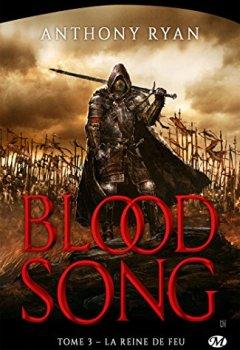 Livres Couvertures de Blood Song, T3 : La Reine de feu