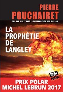 Livres Couvertures de La prophétie de Langley: Prix Polar Michel Lebrun 2017 (JIGAL POLAR)