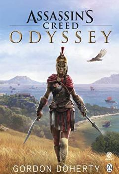 Livres Couvertures de Assassin's Creed Odyssey: The official novel of the highly anticipated new game