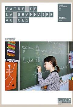 Livres Couvertures de Faire de la Grammaire au CE1