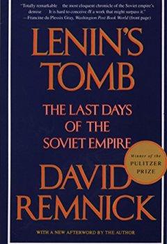 Buchdeckel von Lenin's Tomb: The Last Days of the Soviet Empire