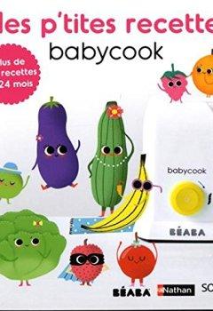 Livres Couvertures de Mes p'tites recettes Babycook