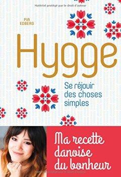 Livres Couvertures de Hygge, Se réjouir des choses simples - Ma recette danoise du bonheur